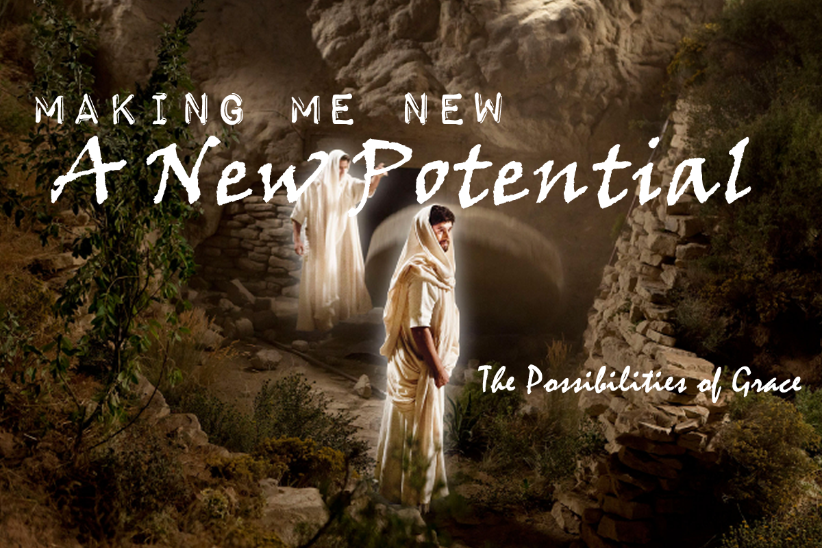 04/16/2017 – A New Potential – Making Me New