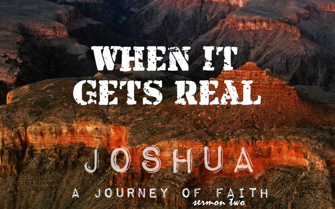 01/15/2017 – When It Gets Real – A Journey of Faith