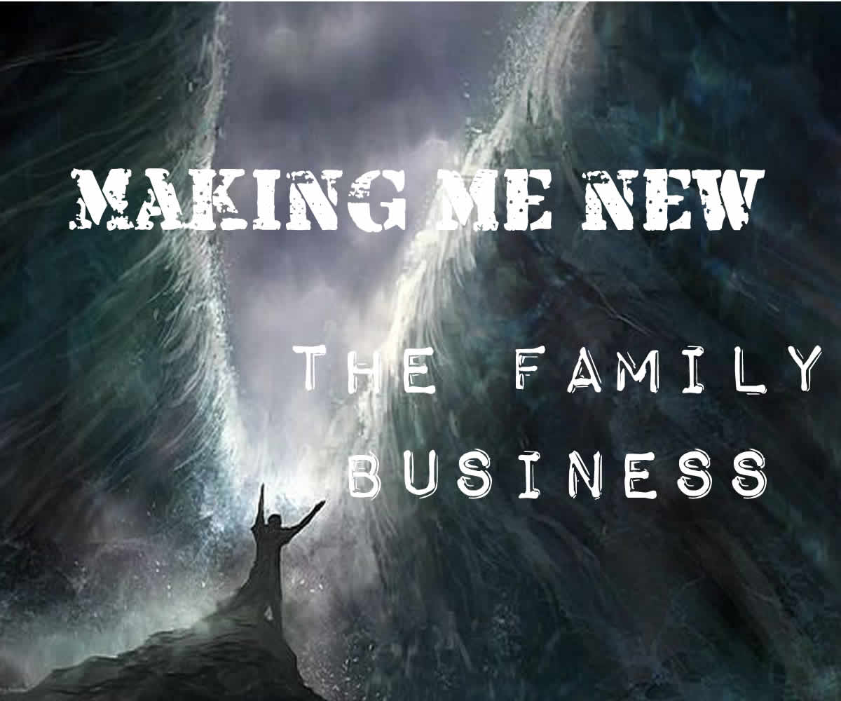 04/23/2017 – A New Family- Making Me New
