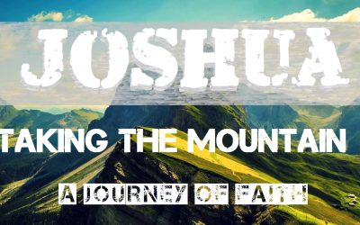 02/26/2017 – Taking The Mountain – A Journey of Faith