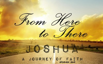 01/08/2017 – From Here to There – A Journey of Faith