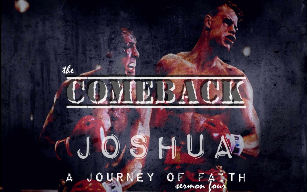 02/05/2017 – The Come Back – A Journey of Faith
