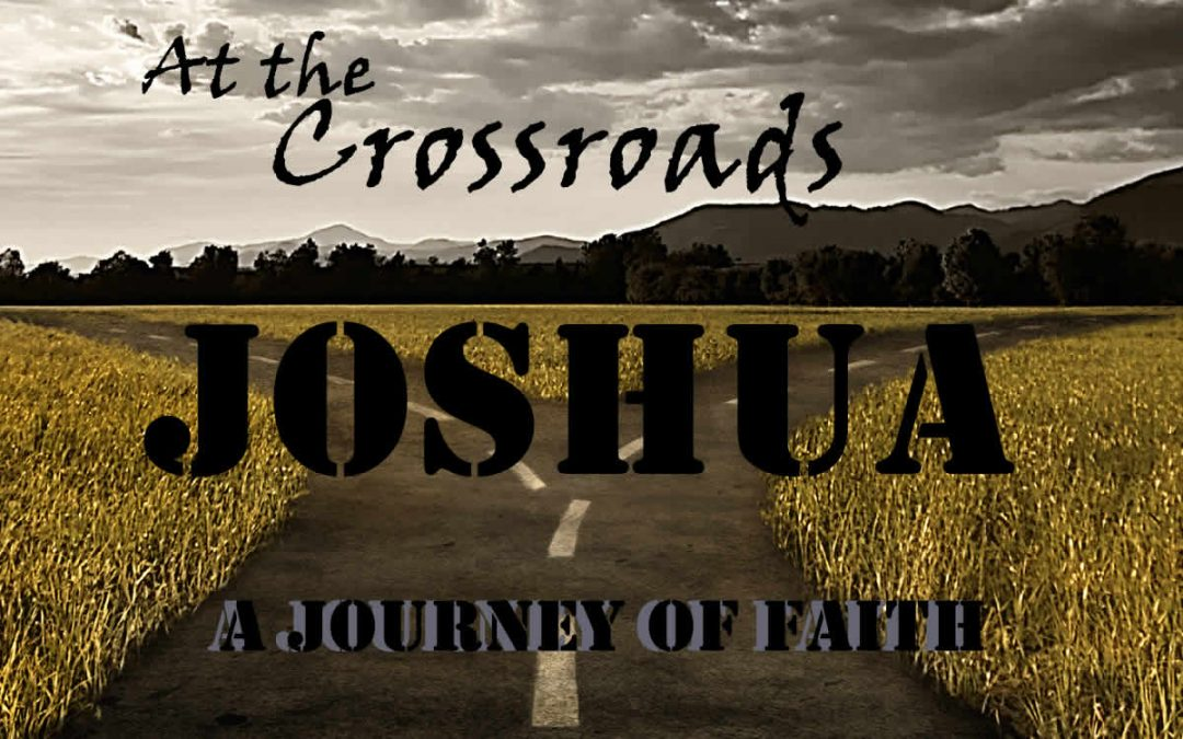 03/05/2017 – At the Crossroads – A Journey of Faith