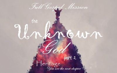 The Unknown God – Part 2