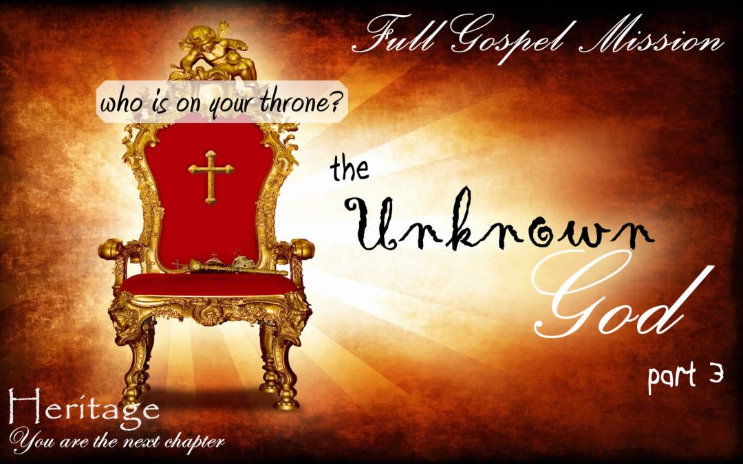 The Unknown God – Part 3